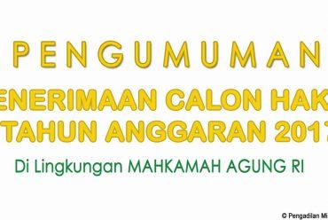 PENERIMAN CALON HAKIM DI LINGKUNGAN MAHKAMAH AGUNG RI TA 2017
