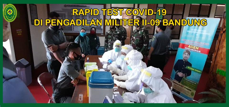 Pengadilan Militer II-09 Bandung gelar Rapid Test Covid-19 untuk Pimpinan dan Pegawai
