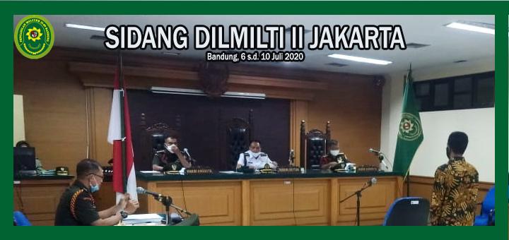 SIDANG KELILING DILMILTI II JAKARTA