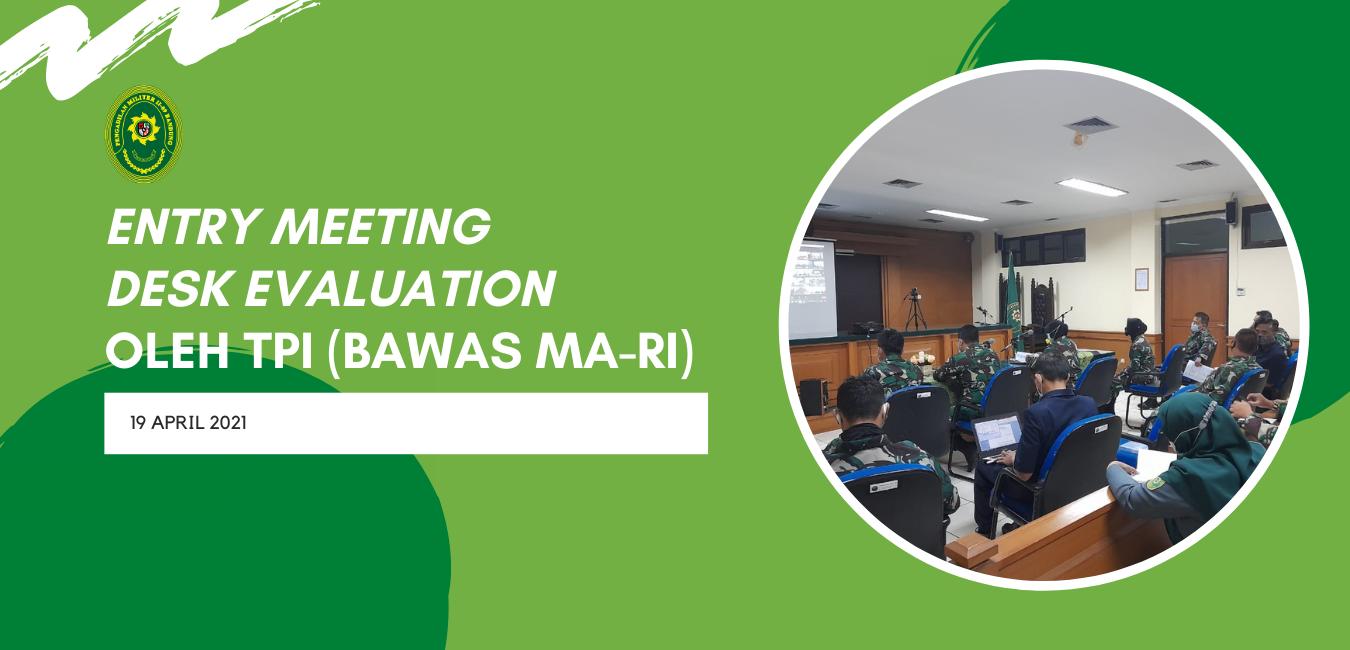 ENTRY MEETING DESK EVALUATION PMPZI MENUJU WBK TAHUN 2021 OLEH TPI (BAWAS-MARI)