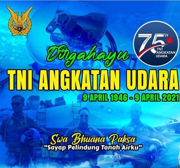 DIRGAHAYU TNI ANGKATAN UDARA KE 75