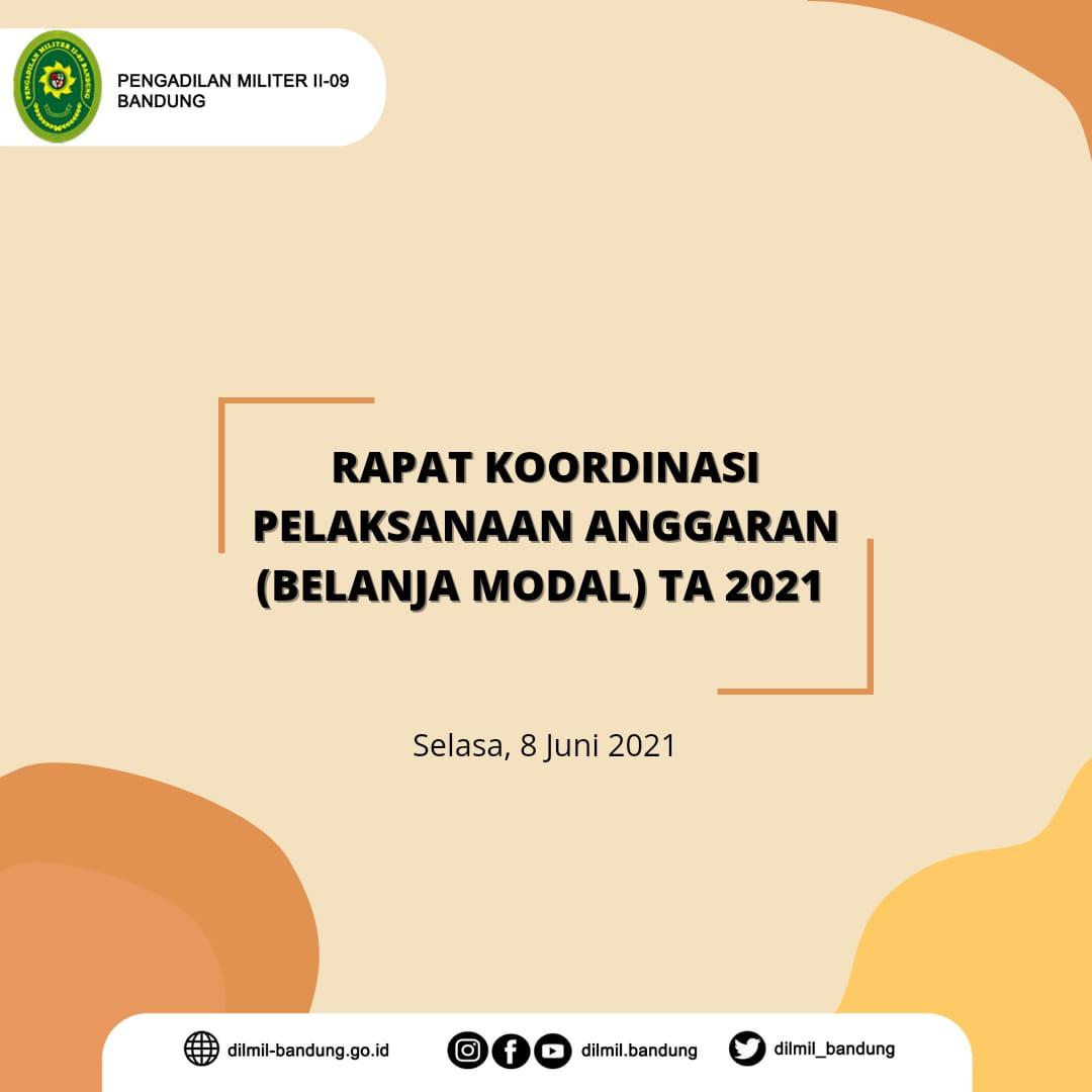 Rapat Kordinasi Pelaksanaan Anggaran (belanja modal) TA 2021