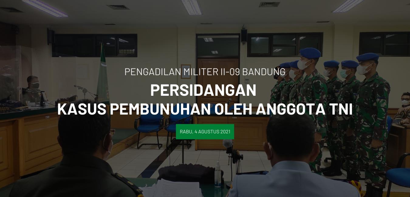 PERSIDANGAN KASUS PEMBUNUHAN OLEH ANGGOTA TNI