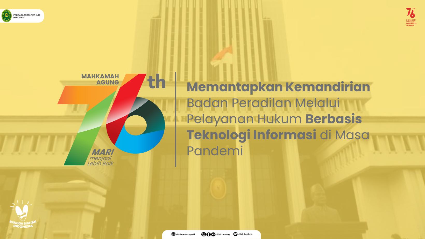 UPACARA HUT KE-76 MAHKAMAH AGUNG RI SECARA VIRTUAL